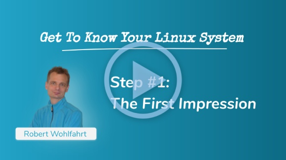 Get To Know Your Linux System